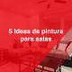 5 ideas de pintura para salas | Pintura y accesorios en Gomez Morin | Somos los mejores igualando colores en Gomez Morin | American Paint en Gomez Morin